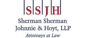 Sherman, Sherman, Johnnie, & Hoyt, LLP | Attorneys at Law
